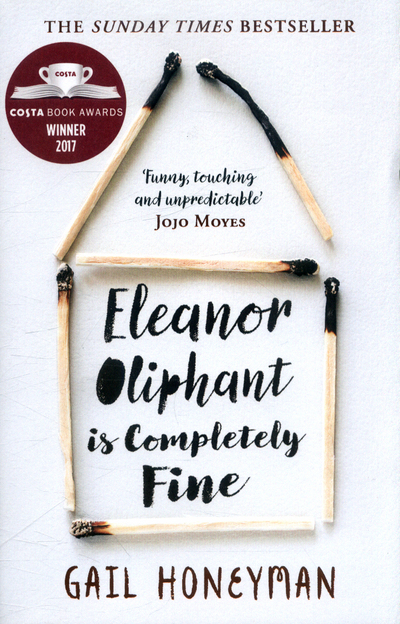 Book Review: Eleanor Oliphant Is Completely Fine.