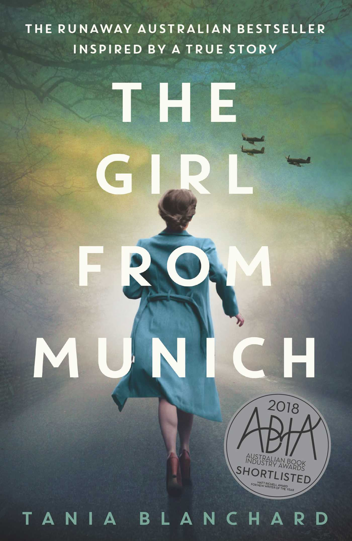 Source: https://www.simonandschuster.com.au/books/The-Girl-from-Munich/Tania-Blanchard/9781925791204