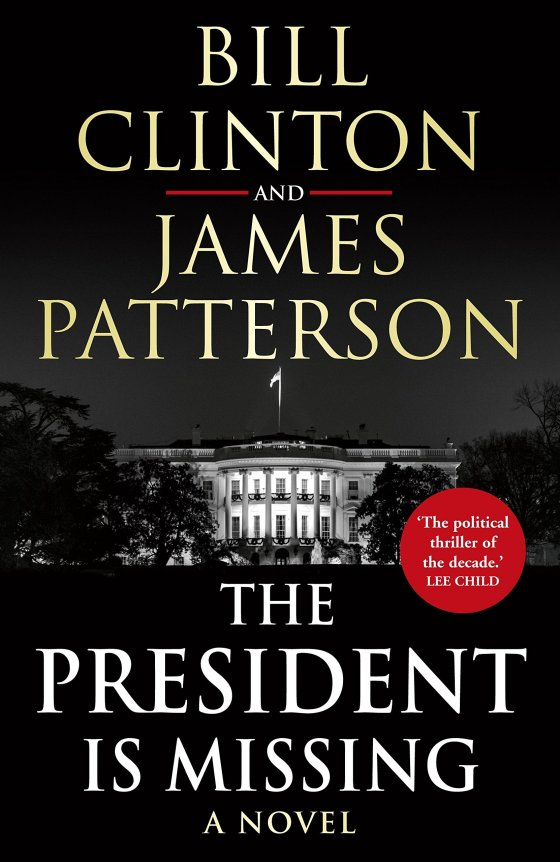 Source: https://www.amazon.co.uk/President-Missing-Bill-Clinton/dp/1780898398