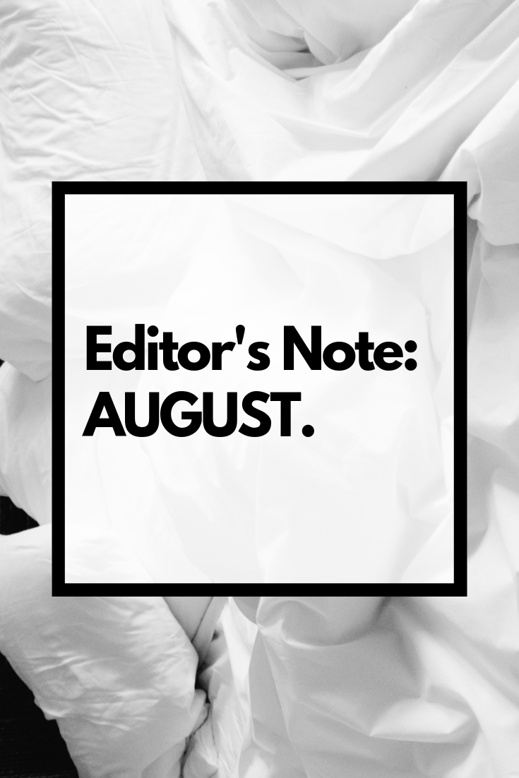 Editor's Note: August.