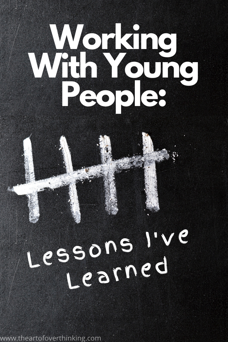 Working With Young People: 5 Lessons I've Learned.